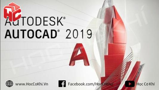 Hướng dẫn tải và cài đặt AutoCAD 2019