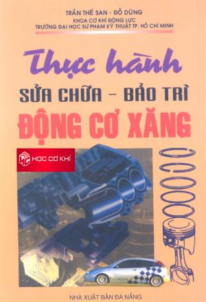 Thực hành sửa chữa - bảo trì động cơ xăng