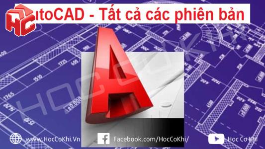 Tổng hợp link tải AutoCAD - Tất cả các phiên bản