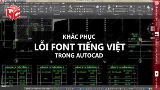 Khắc phục lỗi font chữ trong AutoCAD - thành công 100%