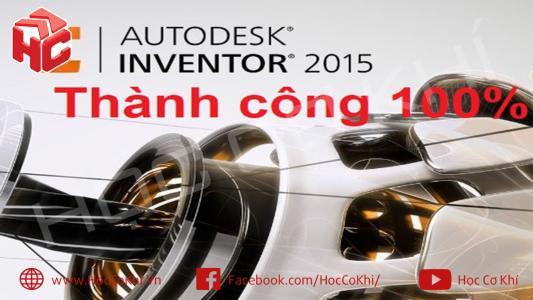 Hướng dẫn tải và cài đặt Inventor 2015