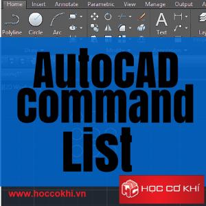 Tổng hợp các lệnh trong AutoCAD