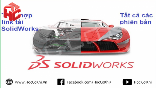 Tổng hợp link tải SolidWorks - tất cả các phiên bản