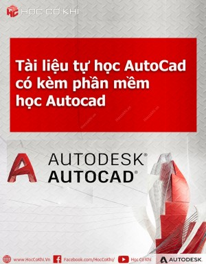 Tài liệu tự học AutoCad có kèm phần mềm học Autocad