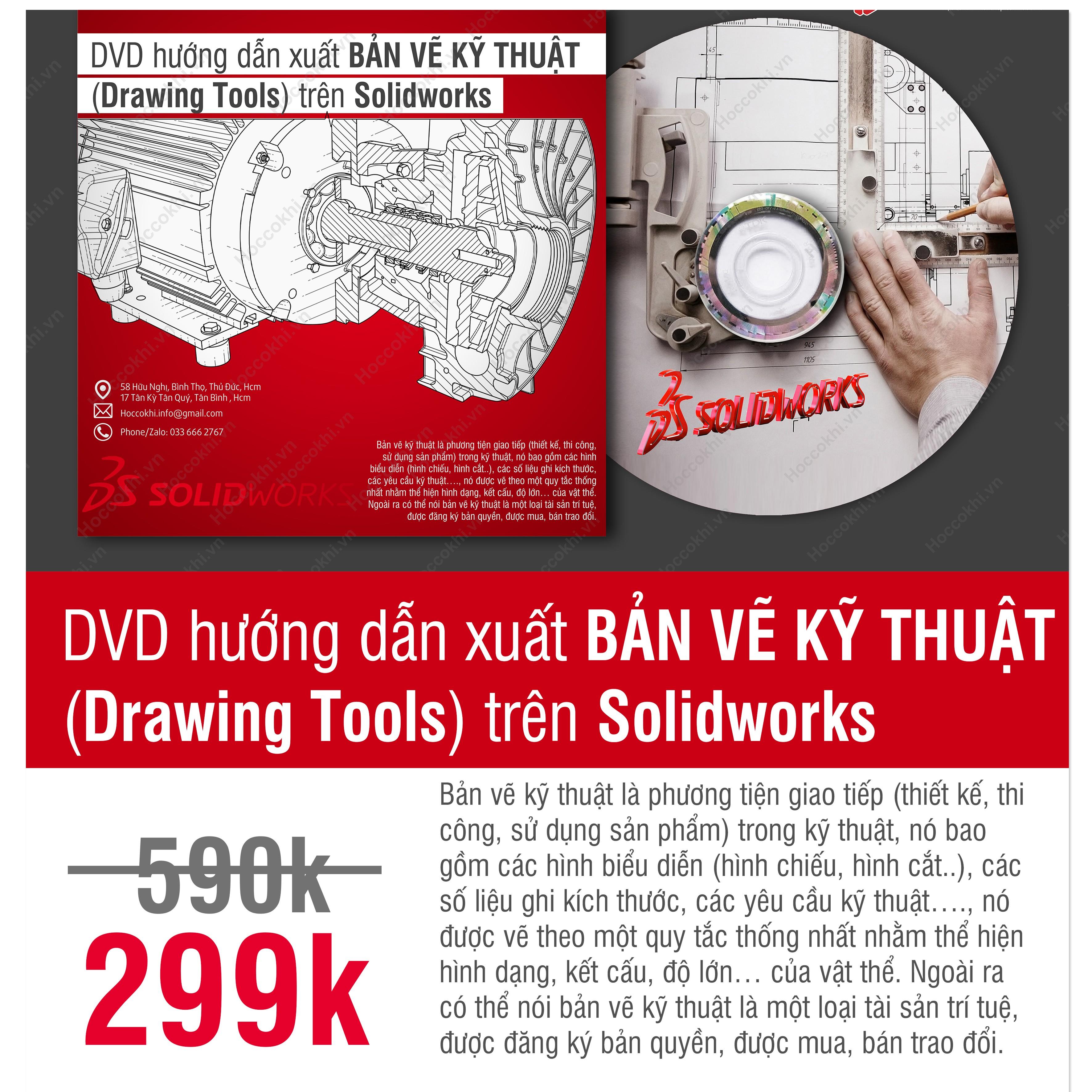 DVD hướng dẫn xuất bản vẽ kỹ thuật Drawing Tools trên Solidworks