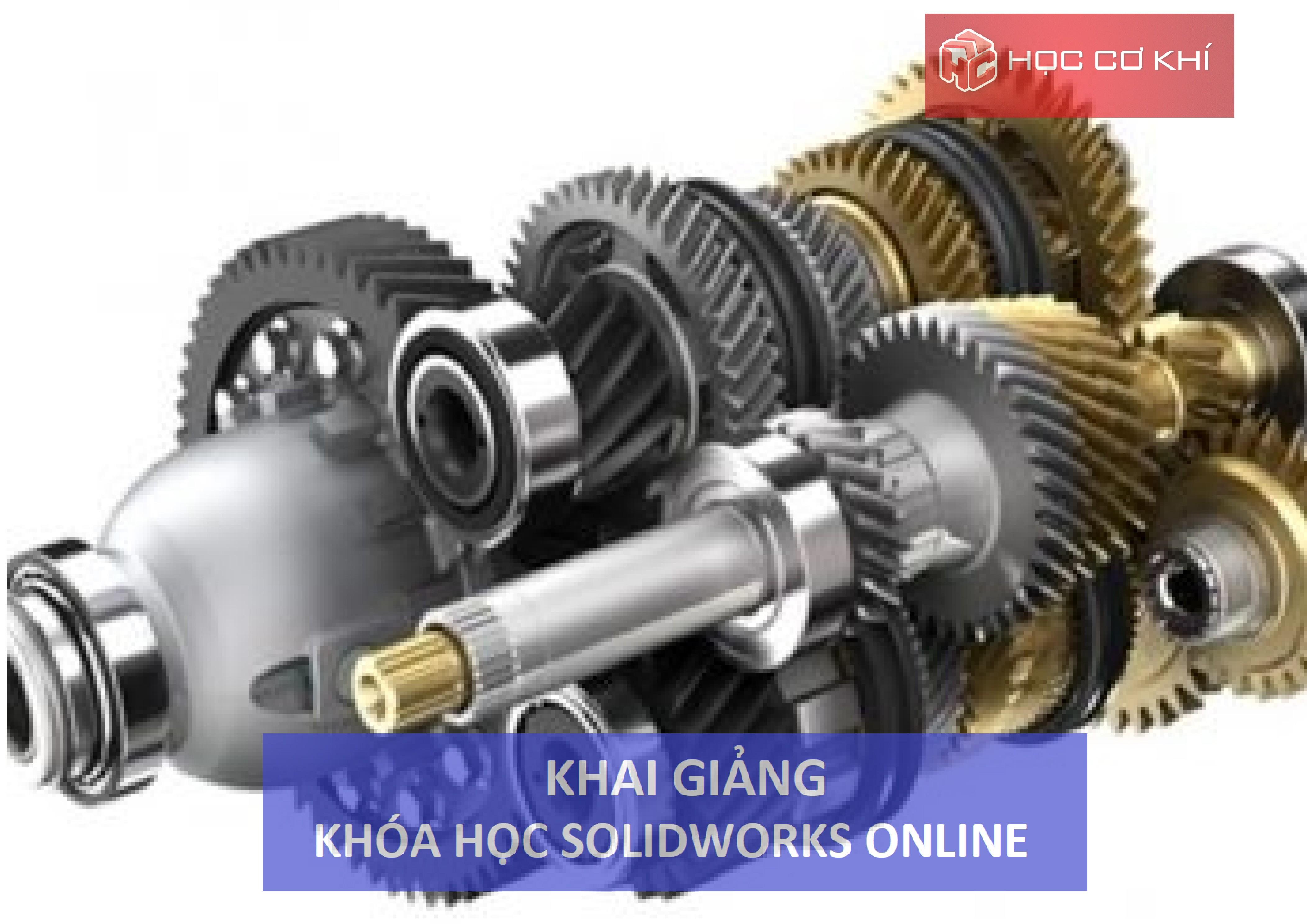 Khóa học Solidworks Online - Buổi 1